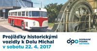 Projížďky historickými vozidly k Dolu Michal