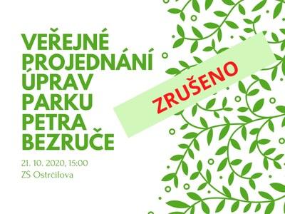 Veřejné projednání úprav parku Petra Bezruče dne 21.10. se ruší